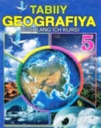 5-sinf Geografiya darsligi (O`zbek tilida)