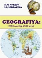 Geografiya: 2500 savolga 2500 javob
